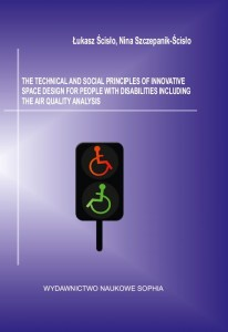 The technical and social princliples of innovative space design for people with disabilities including the air quality analysis